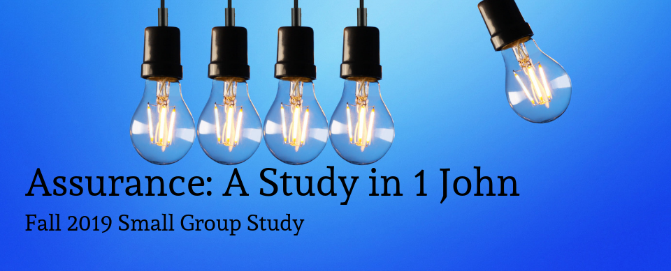 OBS - Fall 2019 - Assurance: A Study in 1 John